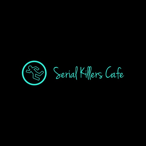 Serial Killers Cafe