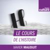 Le Cours de l'histoire - France Culture