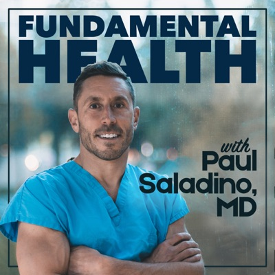 Fundamental Health with Paul Saladino, MD:Paul Saladino, MD