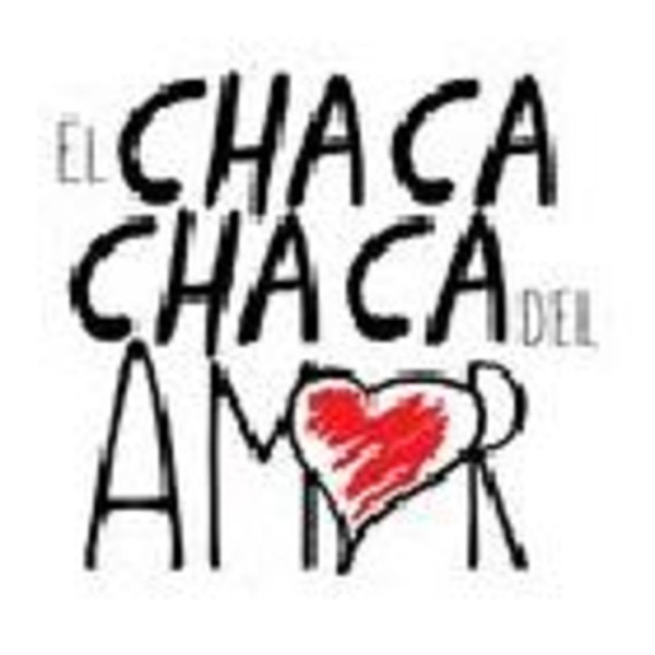Podcast de El Chaca Chaca del amor