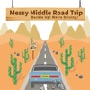 Messy Middle Road Trip artwork