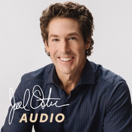Joel Osteen Podcast on Apple Podcasts