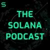 The Solana Podcast artwork