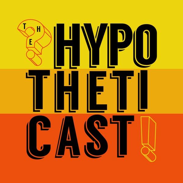 Hypotheticast