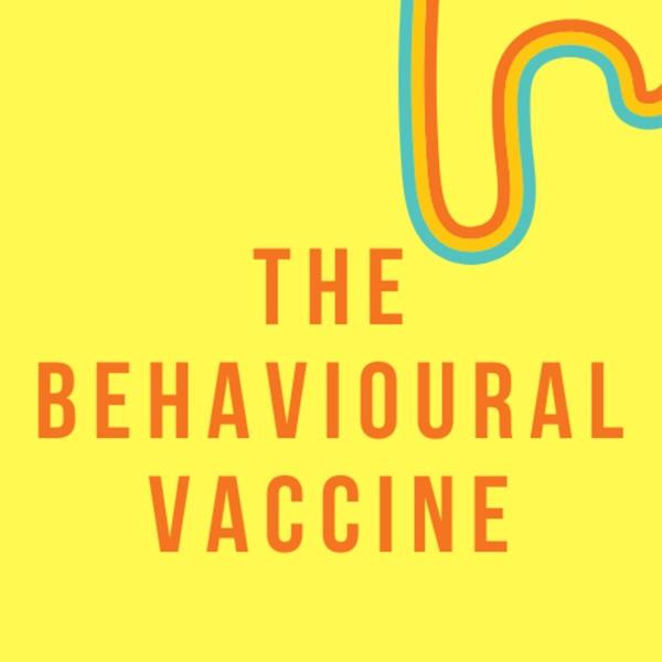 The Behavioural Vaccine