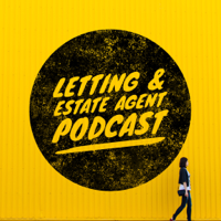 Letting & Estate Agent Podcast