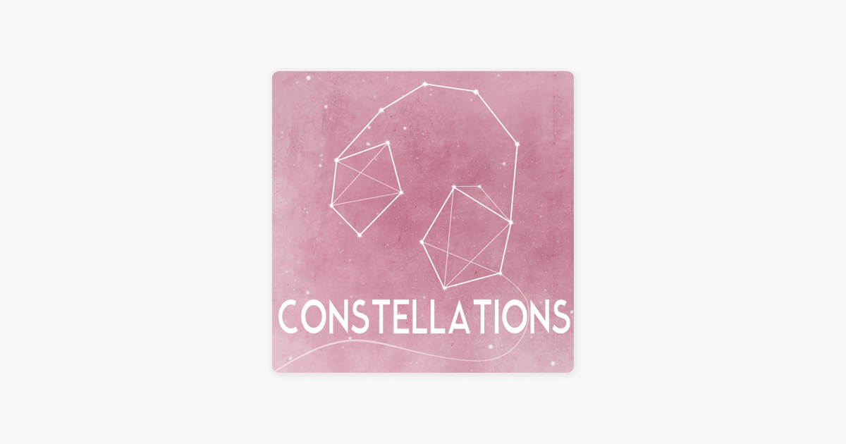 constellations on Apple Podcasts