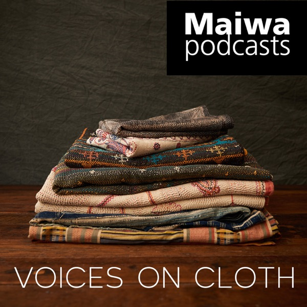 Maiwa Podcasts