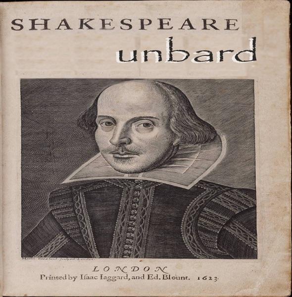 shakespeare unbard