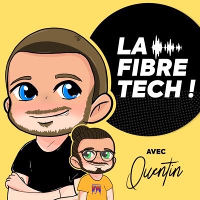 La Fibre Tech avec QUENTIN:La Fibre Tech avec QUENTIN