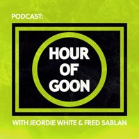 Hour of Goon podcast