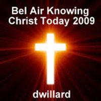 Bel Air knowing christ today 2009 podcast