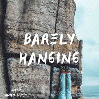 Barely Hanging podcast