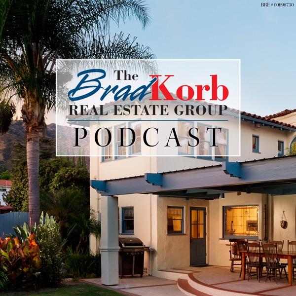 Burbank Real Estate Podcast with Brad Korb