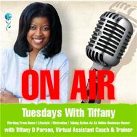 Tuesdays With Tiffany podcast