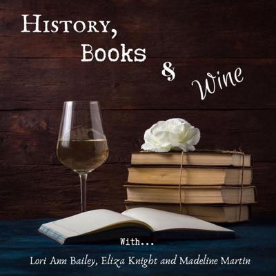 History, Books & Wine Podcast