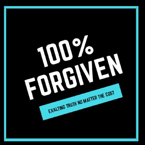 100% Forgiven