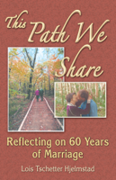 This Path We Share: Reflecting on 60 Years of Marriage podcast