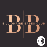 Billionaire Babes Club podcast