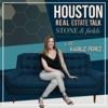 The Houston Real Estate Talk with Kariliz Perez artwork