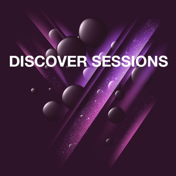 DISCOVER SESSIONS