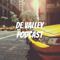 De Valley Podcast podcast