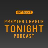 Premier League Tonight Podcast