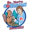 So... You're Canadian with Dave Hill