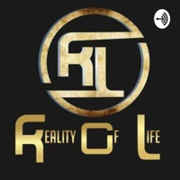 Reality Of Life podcast