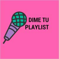 Dime Tu Playlist podcast