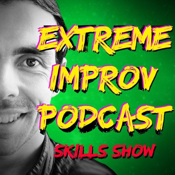 Extreme Improv Skills Show