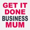 Get It Done Business Mum: artwork