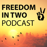 Freedom in Two podcast