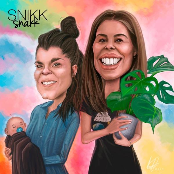Snikk Snakk! med Belinda Jakobsen & Kristin Gjelsvik