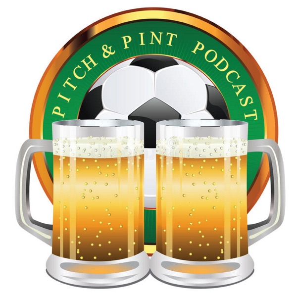 Pitch & Pint Podcast