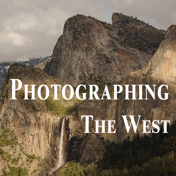 Photographing the West podcast