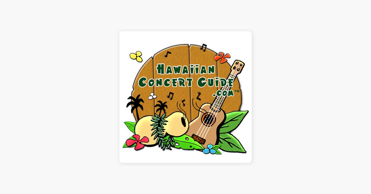 Hawaiian Concert Guide: Hawaiian Concert Guide Show 571