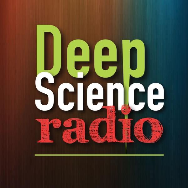 Deep Science Radio