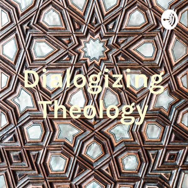Dialogizing Theology