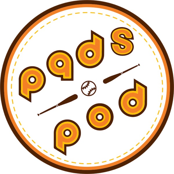 Pads Pod - A San Diego Padres Podcast