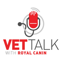 Vet Talk with Royal Canin podcast