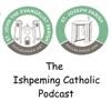 Ishpeming Catholic Podcast artwork