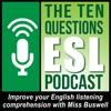 Ten Questions ESL Podcast artwork