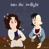 Into the Twilight artwork