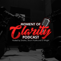 Moment Of Clarity Podcast podcast