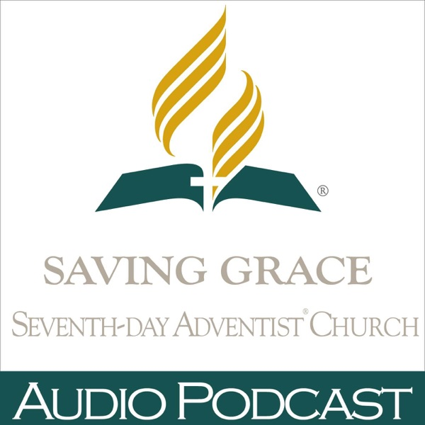Saving Grace Hollywood Seventh-day Adventist Sermon