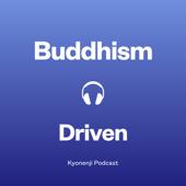 仏教ドリブン  - Buddhism Driven -
