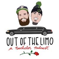 Out of the Limo: A Bachelor Podcast podcast