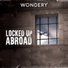 Locked Up Abroad artwork