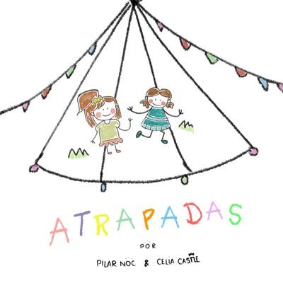 ATRAPADAS:Pilar Noc y Celia Castle